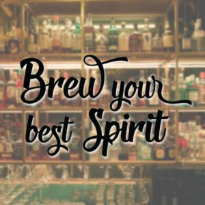 brew your best spirit