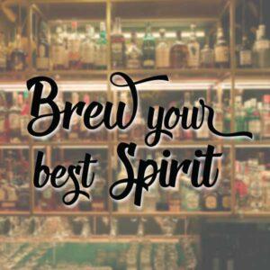 brew your best spirit